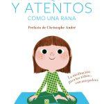 Libro: Tranquilos y atentos como una rana